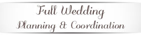 Full Wedding Planning & Coordination